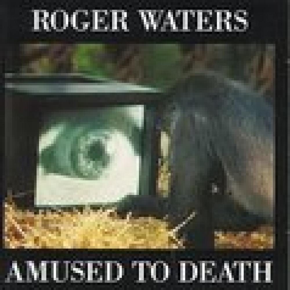 Amused to Death di Roger Waters