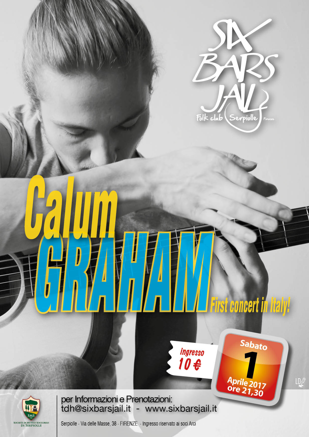 Calum Graham in concerto al Six Bars Jail - 1.4.17