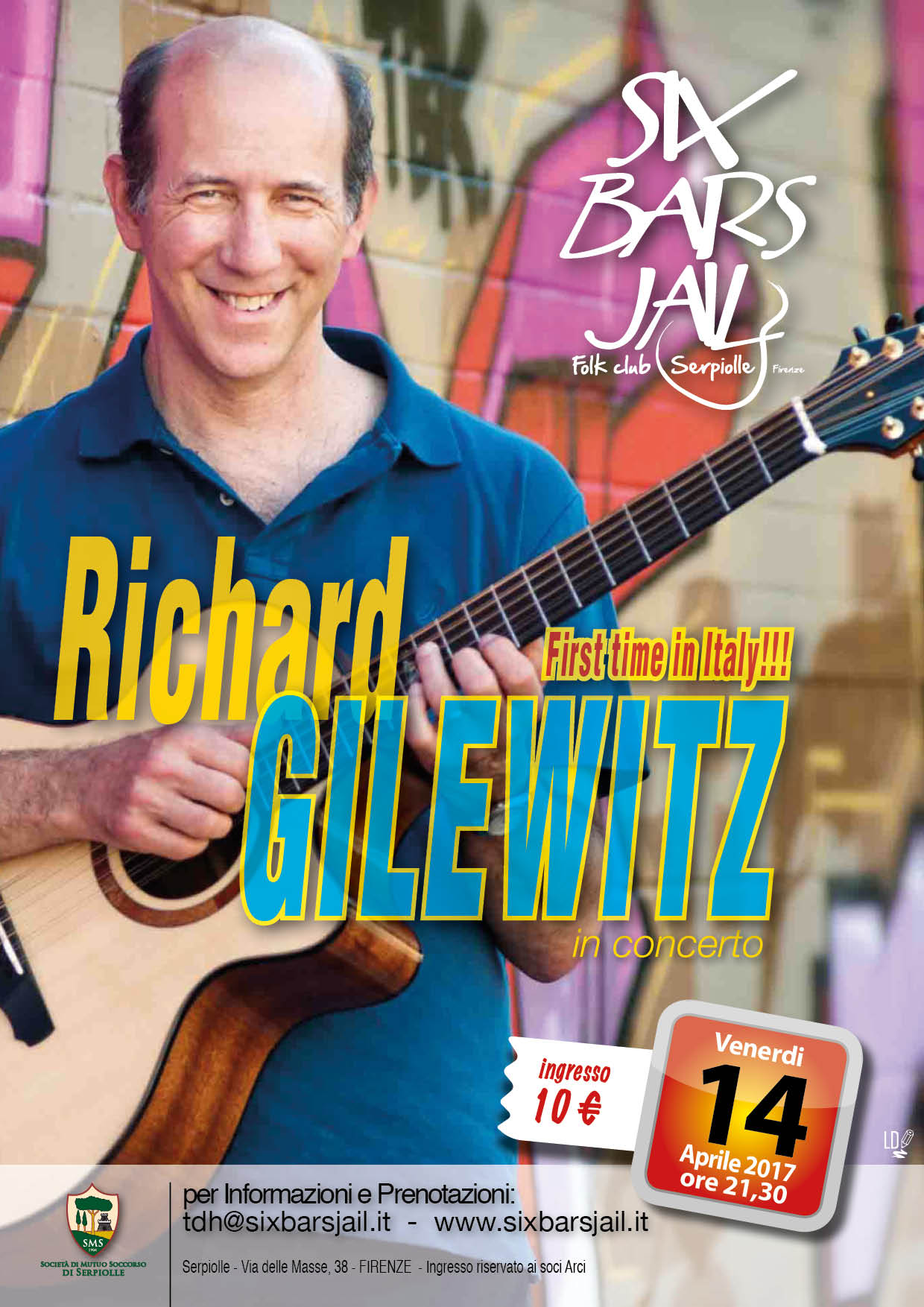 Richard Gilewitz in concerto al Six Bars Jail - 14.4.17