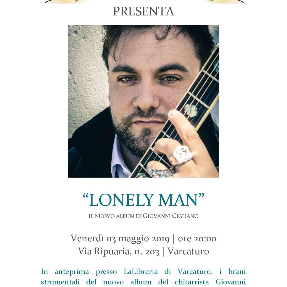 PRESENTAZIONE LONELY MAN