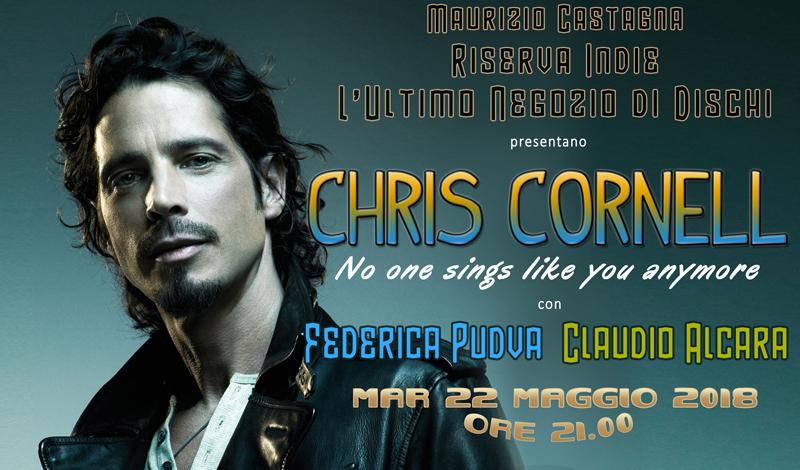Chris Cornell: un ricordo su Contatto Radio