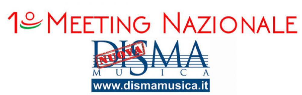 Il primo Meeting Dismamusica è alle porte