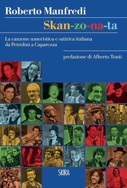 Skan-zo-na-ta: la canzone umoristica e satirica italiana