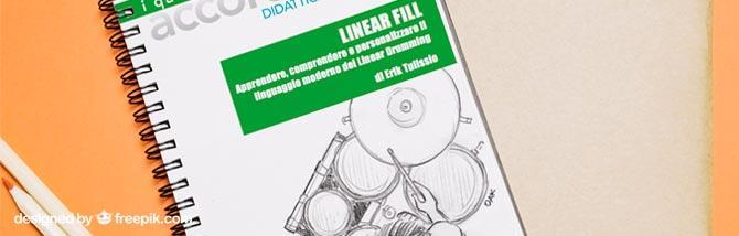 Linear Fill: il metodo di batteria