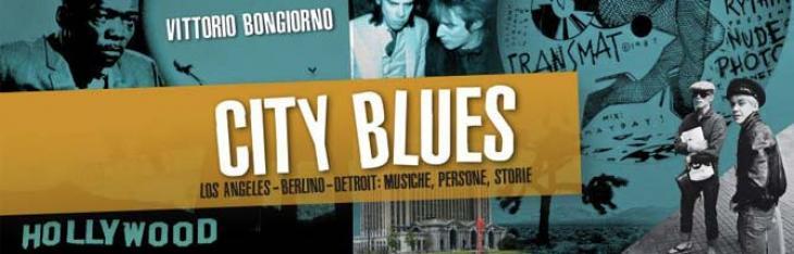 City Blues: viaggio nel suono delle città