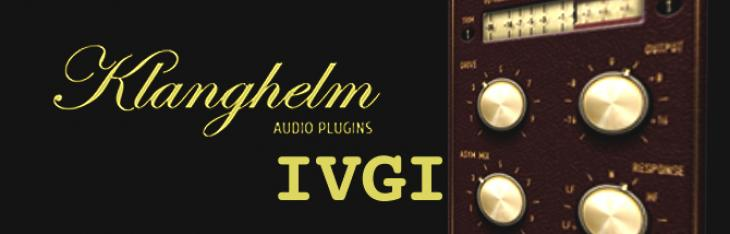 Klanghelm IVGI Saturation & Distortion Plugin Of The Week