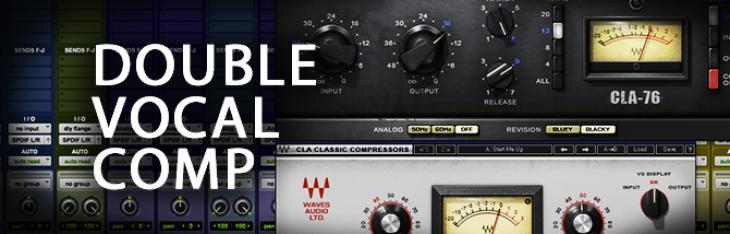 Quick Tutorial - Double Vocal Compression
