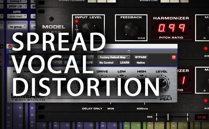 Quick Tutorial - Spread Vocal Distortion