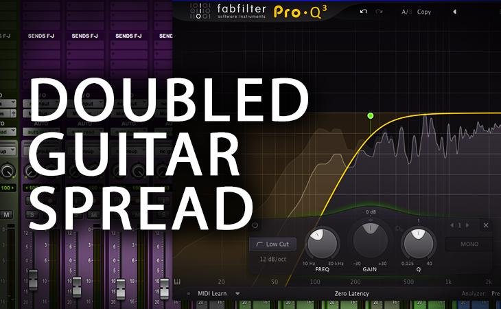Quick Tutorial - Doubled Guitar Spread