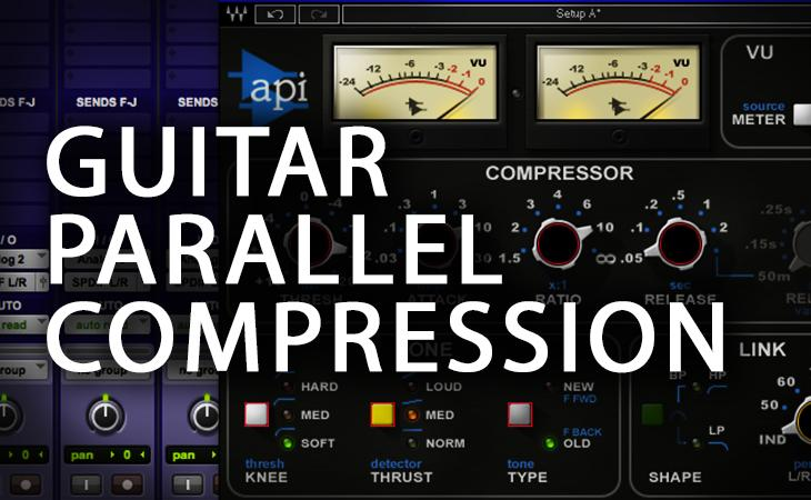 Quick Tutorial - Guitar Parallel Comp